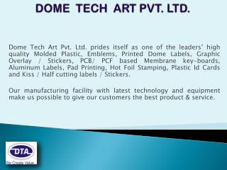DOME  TECH  ART PVT. LTD.