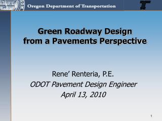 Green Roadway Design from a Pavements Perspective