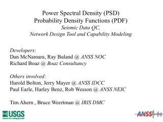 Power Spectral Density (PSD) Probability Density Functions (PDF) Seismic Data QC,