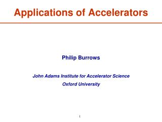Applications of Accelerators