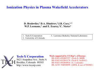 Ionization Physics in Plasma Wakefield Accelerators