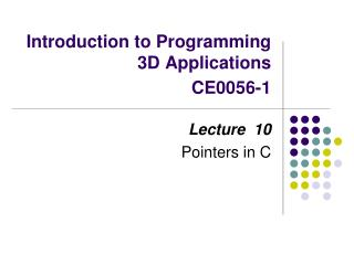 Introduction to Programming 3D Applications CE0056-1
