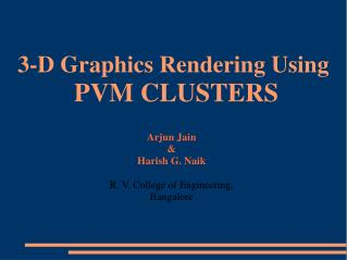 3-D Graphics Rendering Using  PVM CLUSTERS