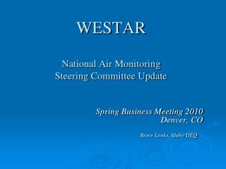 WESTAR  National Air Monitoring  Steering Committee Update