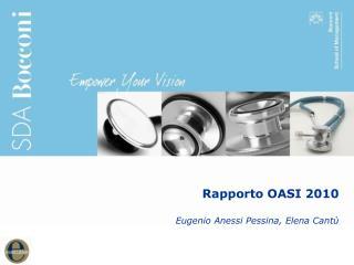 Rapporto OASI 2010 Eugenio Anessi Pessina, Elena Cantù