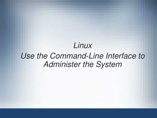 Linux Use the Command-Line Interface to Administer the System