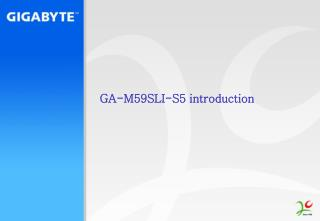 GA-M59SLI-S5  introduction