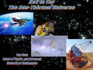Tony Dean School of Physics  and Astronomy University of Southampton