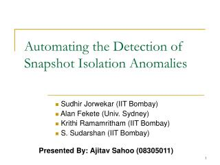 Automating the Detection of Snapshot Isolation Anomalies