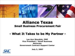 Alliance Texas Small Business Procurement Fair   - What It Takes to be My Partner -