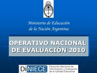 OPERATIVO NACIONAL  DE EVALUACIÓN 2010