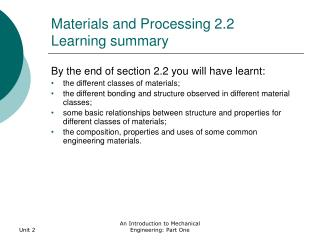 Materials and Processing 2.2 Learning summary