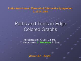 Paths and Trails in Edge   Colored Graphs