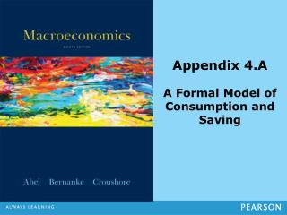Appendix 4.A A Formal Model of Consumption and Saving