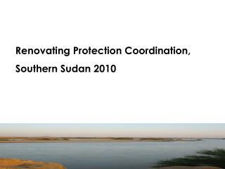 Renovating Protection Coordination,  Southern Sudan 2010