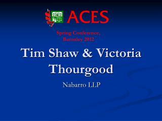 Tim Shaw & Victoria Thourgood