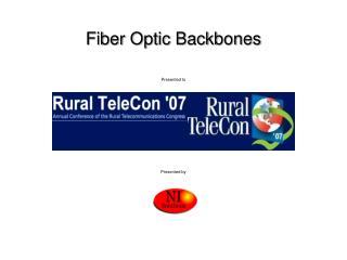 Fiber Optic Backbones