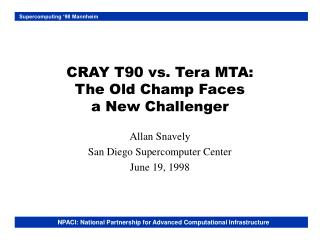 CRAY T90 vs. Tera MTA: The Old Champ Faces a New Challenger