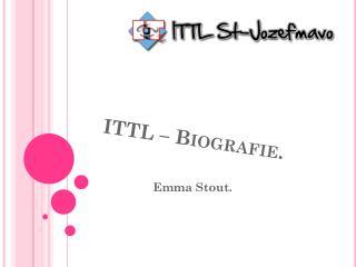 ITTL �  Biografie .