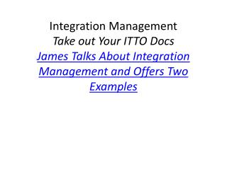 Team  Integration  is Central to All You Need to Do To Integrate a Project