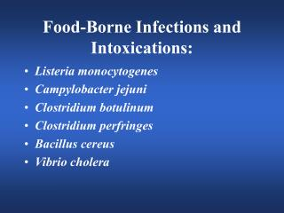 Food-Borne Infections and Intoxications:
