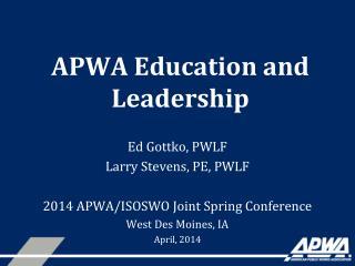 APWA Education and Leadership
