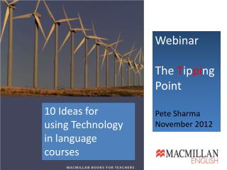 Webinar The  T ip pi ng  Point Pete Sharma November 2012