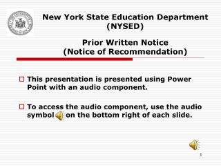 New York State Education Department (NYSED)   Prior Written Notice  (Notice of Recommendation)
