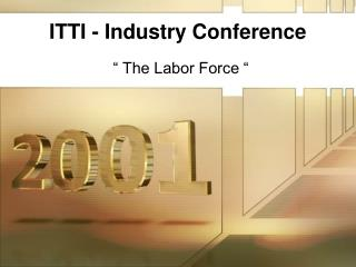 ITTI - Industry Conference