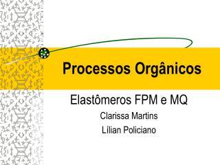 Processos Orgânicos