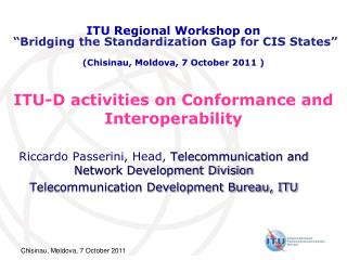 ITU-D activities on Conformance and Interoperability