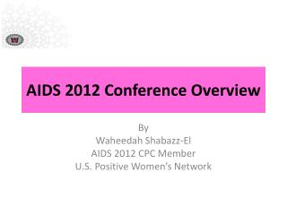 AIDS 2012 Conference Overview
