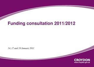 Funding consultation 2011/2012