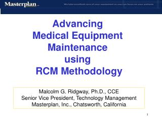 Advancing Medical Equipment  Maintenance using RCM Methodology