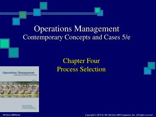 Chapter Four Process Selection