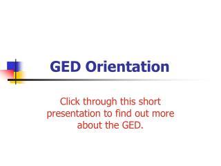 GED Orientation