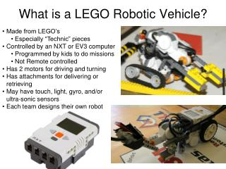 What is a LEGO Robotic Vehicle?