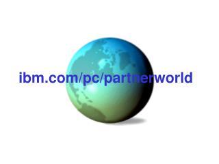 ibm/pc/partnerworld