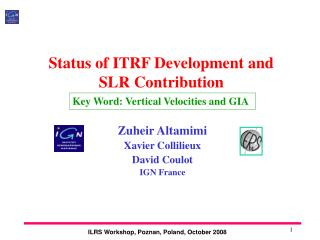 Status of ITRF Development and  SLR Contribution