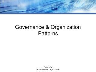 Governance & Organization Patterns