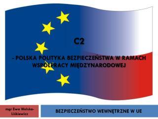C2 - Polska polityka bezpieczeństwa w ramach współpracy międzynarodowej