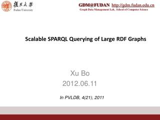 Scalable SPARQL Querying of Large RDF Graphs