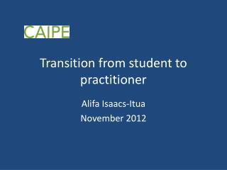 Transition from student to practitioner
