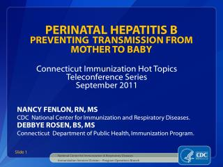 PERINATAL HEPATITIS B PREVENTING  TRANSMISSION FROM MOTHER TO BABY