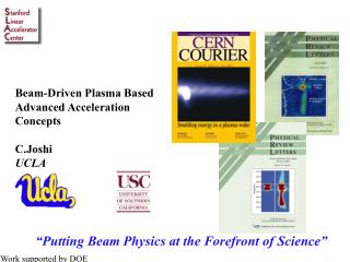 """""""Putting Beam Physics at the Forefront of Science"""""""