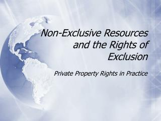 Non-Exclusive Resources and the Rights of Exclusion