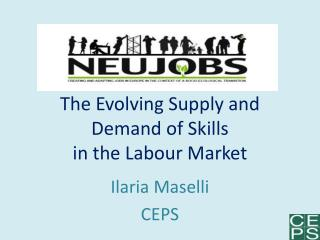 The Evolving Supply and Demand of Skills  in the Labour Market