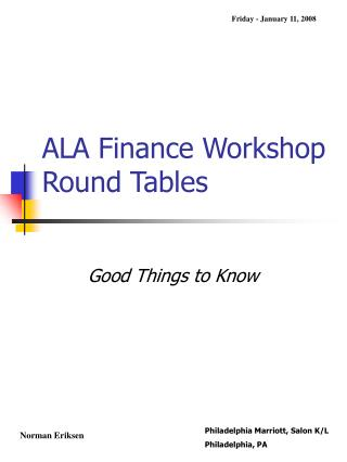 ALA Finance Workshop Round Tables