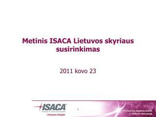 Metinis ISACA Lietuvos skyriaus susirinkimas