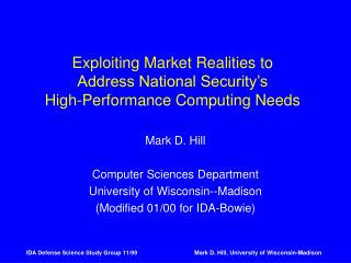Exploiting Market Realities to Address National Security's High-Performance Computing Needs